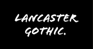 Lancaster Gothic